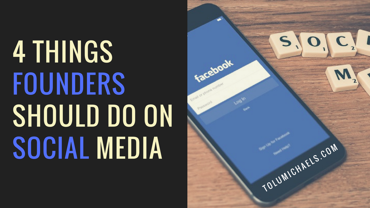 4 things Founders should do on Social Media