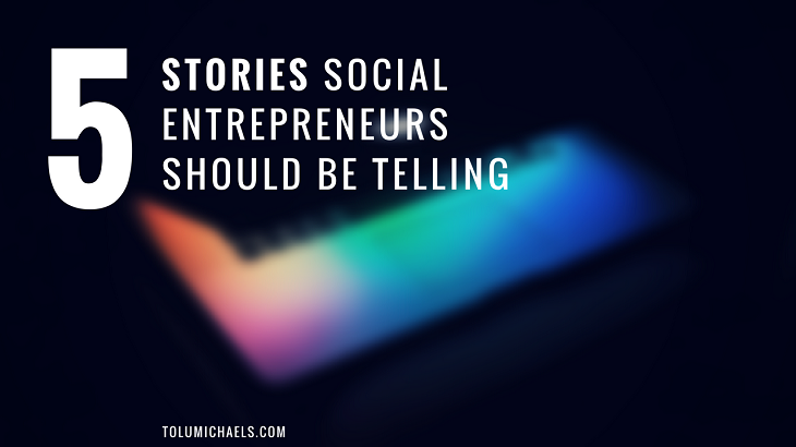 [Free Guide] 5 Stories Social Entrepreneurs should be telling