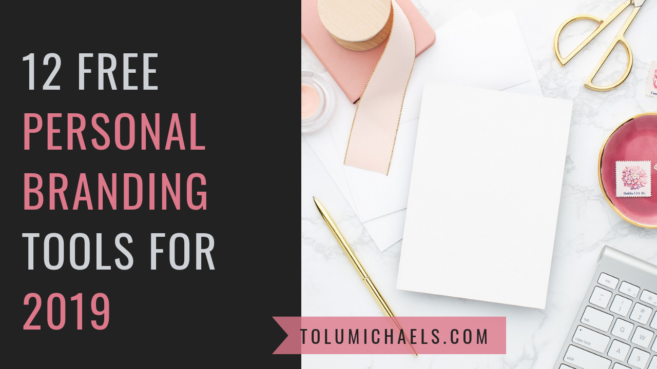 12  FREE PERSONAL BRANDING TOOLS FOR 2019