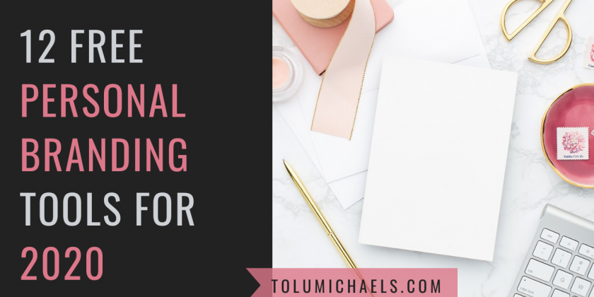 12  FREE PERSONAL BRANDING TOOLS FOR 2021