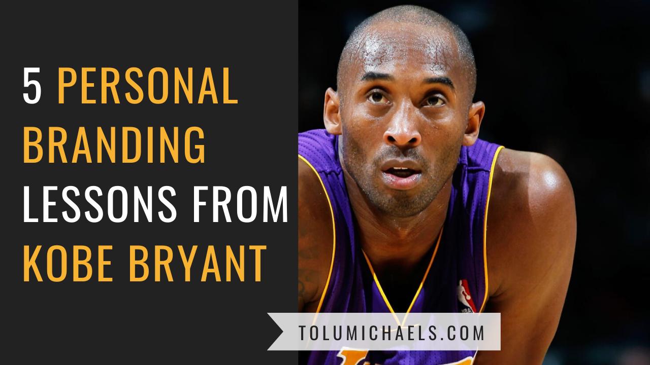 Personal Branding Lessons from Kobe Bryant