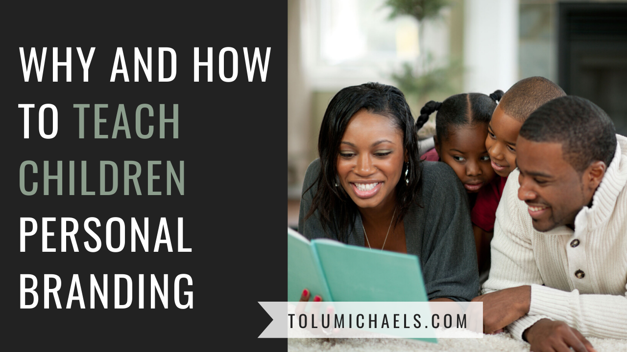 How to teach children about personal branding