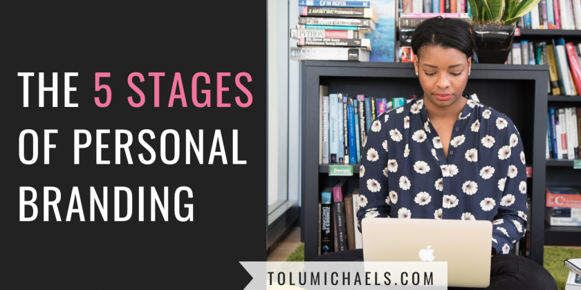 The 5 stages of Personal Branding