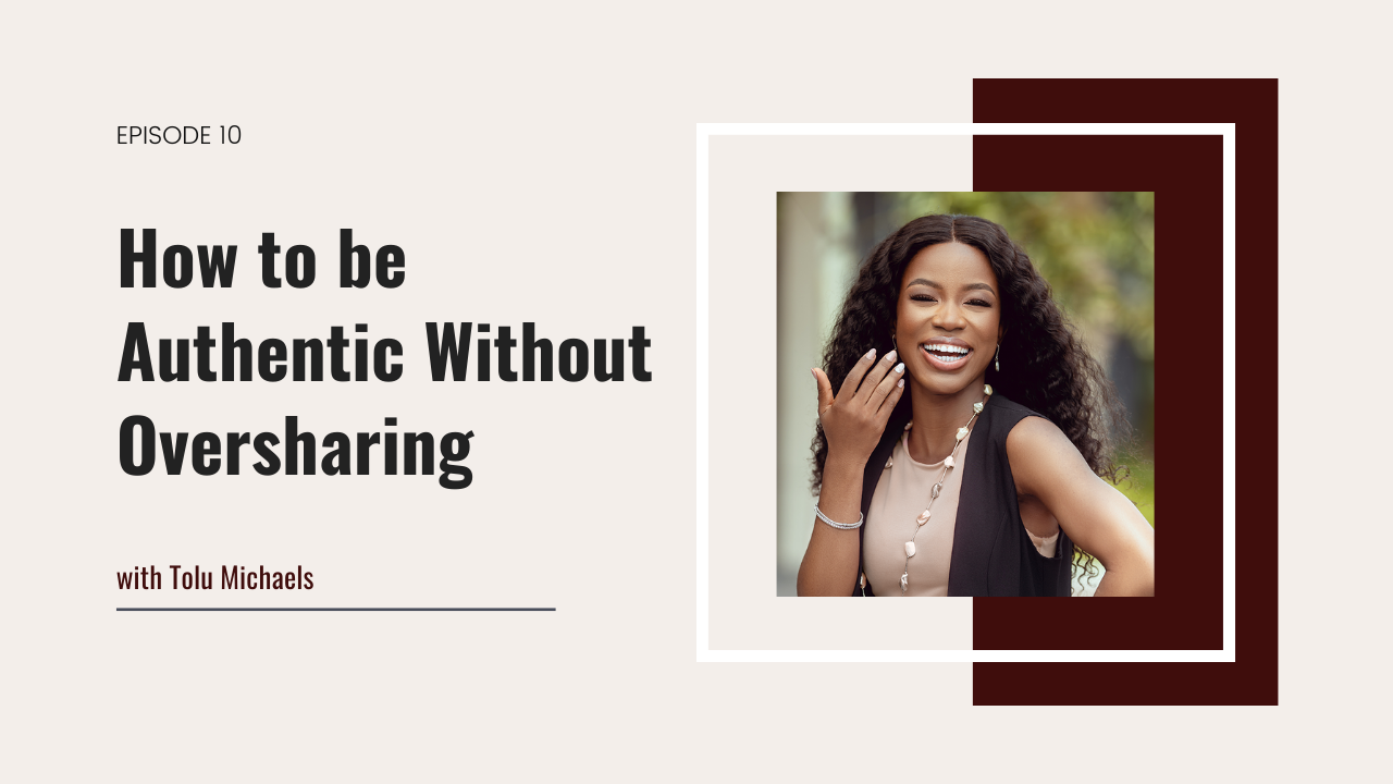 10. How to be Authentic without Oversharing